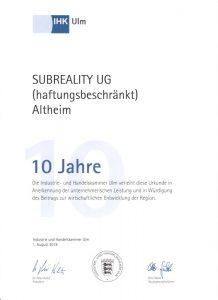Subreality UG - 10 Jahre Mitglied der IHK Ulm